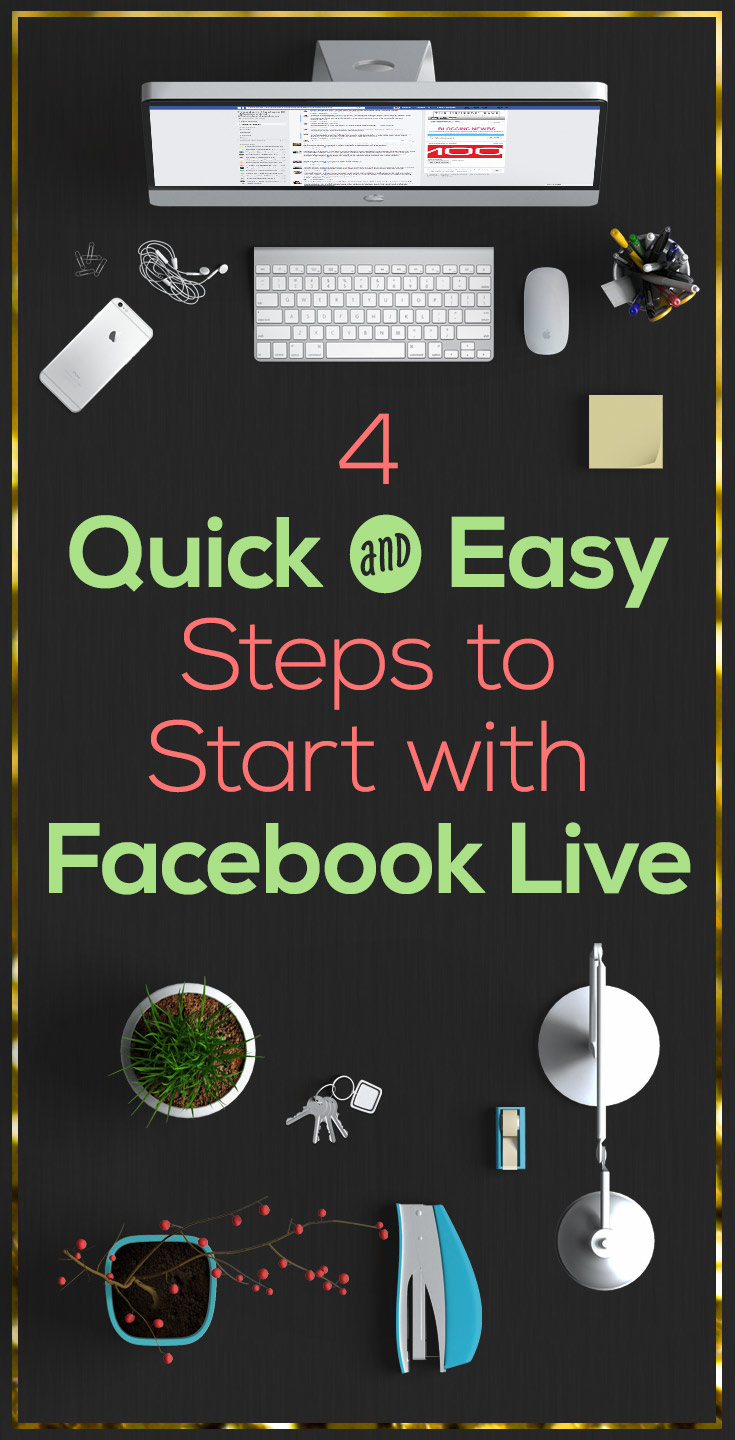You know how important Facebook Live is to increase subscribers and make more sales. These 4 steps to start with Facebook Live are easy and fast.