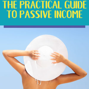 Look Ma No Hands - The Practical Guide to Passive Income