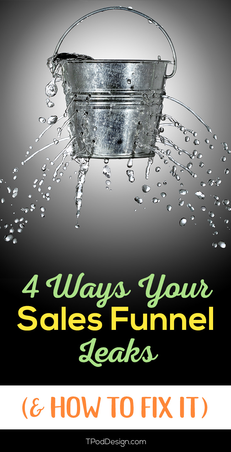 If you've got a sales funnel and your numbers aren't looking great, chances are you have a leak (or three). I refer to this as having a sieve instead of a funnel. Make these 4 easy fixes to see more conversions.